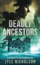 Deadly Ancestors
