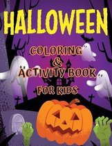 Halloween Coloring and Activity Book For Kids