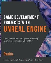 Game Development Projects with Unreal Engine