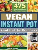 Vegan Instant Pot Cookbook For Beginners