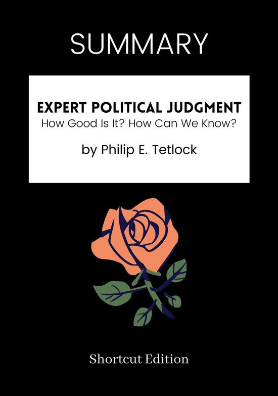 Boek cover SUMMARY - Expert Political Judgment: van Shortcut Edition (Onbekend)