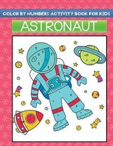 color by Numbers activity book for kids astronaut