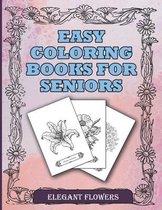Easy Coloring Books For Seniors Elegant Flowers