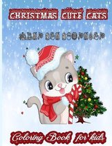 Christmas Cute Cats Coloring Book For Kids