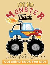 The big monster truck coloring book for kids