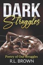 Dark Struggles