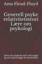 Generell psyke relativitetsteori Laere om psykologi