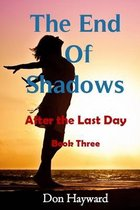 The End of Shadows