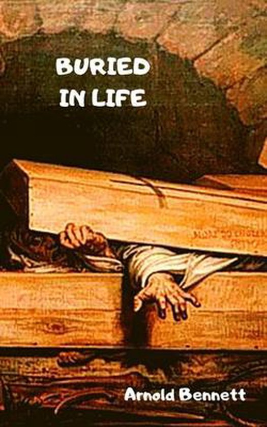 Buried in Life