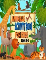 Animals activity book for kids ages 4-8
