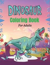 DINOSAUR Coloring Book For Adults