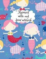 Mermaid write and draw notebook