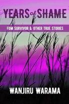 Years of Shame Fgm Survivor & Other True Stories