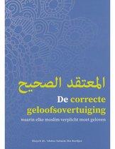 De correcte geloofsovertuiging waarin elke moslim verplicht moet geloven