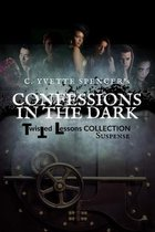 Confessions in the Dark