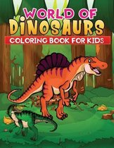 world of dinosaurs coloring book for kids