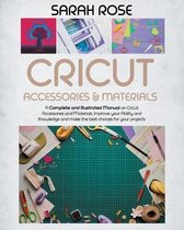 Cricut Accessories and Materials