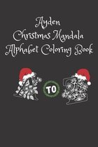 Ayden Christmas Mandala Alphabet Coloring Book