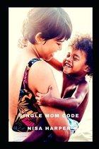 Single Mom Code