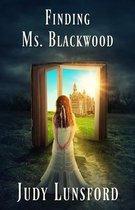 Finding Ms. Blackwood