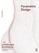 Parametric Design for Landscape Architects