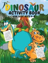 Dinosaur Activity Book for Kids Ages 4-8: Dinosaur Activity Book Fun Activities Workbook