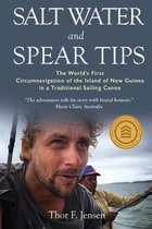 Salt Water and Spear Tips