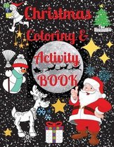 Christmas Coloring and Activity Book - Excellent Activity Books for Kids Ages 4-8. Includes Coloring, Mazes, Easy Math and More! Perfect Christmas Gift.