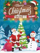 Merry Christmas Activity Book For Adult