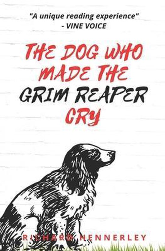 The Dog who made The Grim Reaper Cry