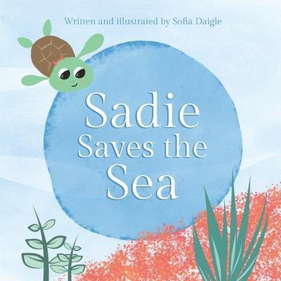 Sadie Saves the Sea