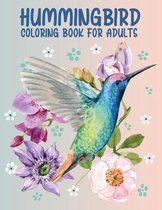 Hummingbird Coloring Book for Adults: 50 Different Amazing Detailed An Adults Hummingbird Coloring Book Ultimate Relaxation Motivational Stress Relieving Designs for Adults
