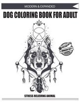 MODERN & EXPANDED DOG COLORING BOOK FOR ADULT Morgan Sky Printing Press STRESS RELIEVING ANIMAL