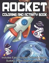 Rocket Coloring and Activity Book for kids Includes Easy Puzzles, Coloring Pages, Sudoku, Word Search and More!