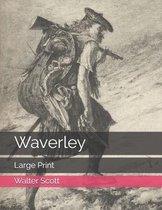 Waverley: Large Print