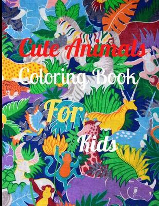 Cute Animals Coloring Book For Kids
