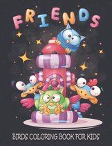 Friends Birds Coloring Book For Kids