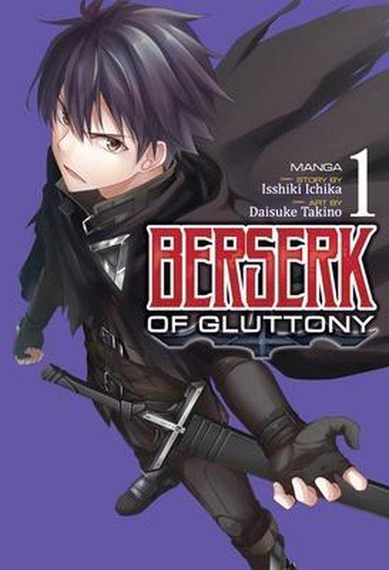 Boek cover Berserk of Gluttony (Manga) Vol. 1 van Isshiki Ichika (Paperback)