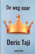 De weg naar Deric Taji-boek-adoptie- autobiografie- kinderwens- miskraam- boek intuitie- kenia -vrijwilligerswerk - reizen- wensen - quantumtheorie- kenya- moeder worden- kinderwens-corona-inspiratie-bestseller-mooi verhaal- alleenstaand ouderschap-