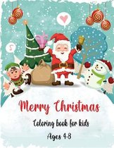 Merry christmas coloring book for kids ages 4-8