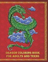 Dragon Coloring Book for Adults and Teens