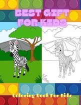 BEST GIFT FOR KIDS - Coloring Book For Kids