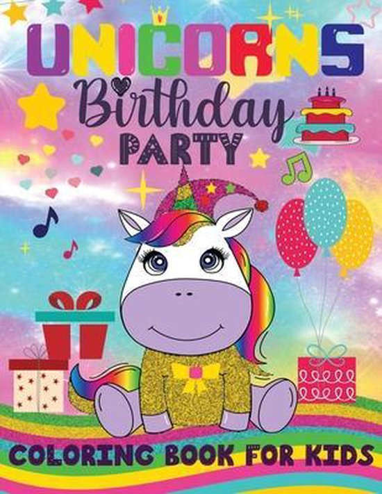 UNICORNS Birthday PARTY COLORING BOOK FOR KIDS