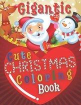Gigantic Cute Christmas Coloring Book