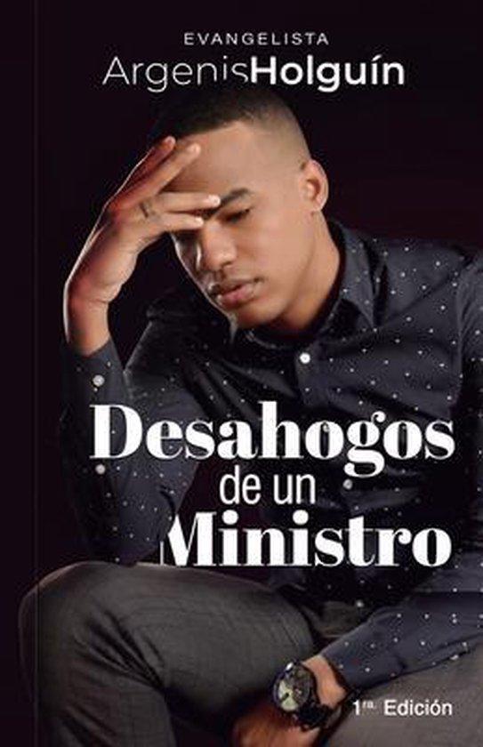 Desahogos de un Ministro