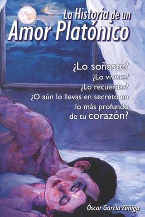 La Historia de un Amor Platonico
