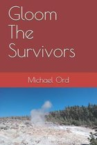 Gloom The Survivors
