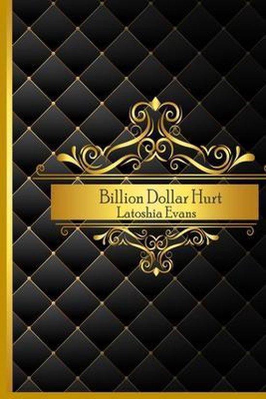 Billion Dollar Hurt
