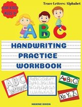 Alphabet Handwriting Practice Workbook for Kids