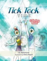 Tick, Tock, TIME Coloring Book